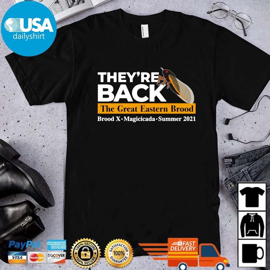 They're back the great eastern brood shirt