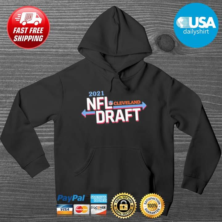 2021 NFL Draft Cleveland Host Football Shirt HOODIE DENS