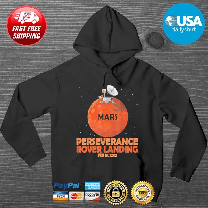 Mars perseverance Rover Landing feb 18 2021 HOODIE DENS