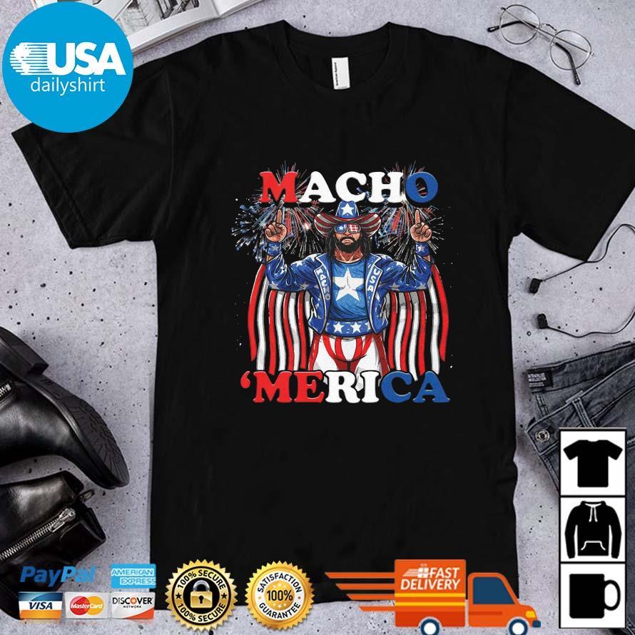 Macho 'Merica Happy 4th Of July Shirt