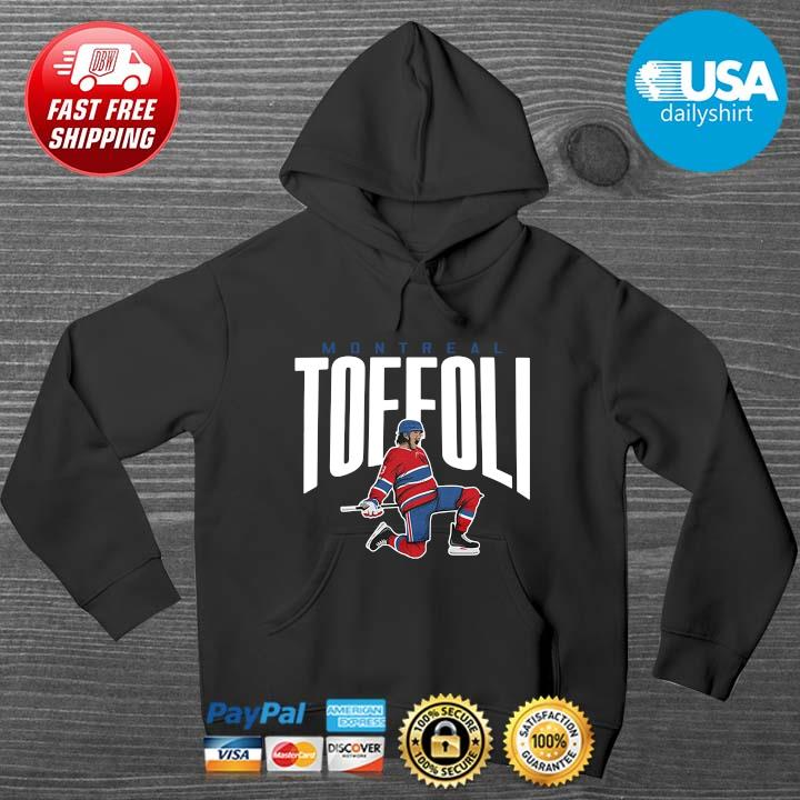 Tyler Toffoli Montreal Shirt HOODIE DENS